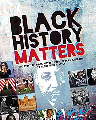 Black History Matters by Robin Walker / small pictures of various famous African American leaders
