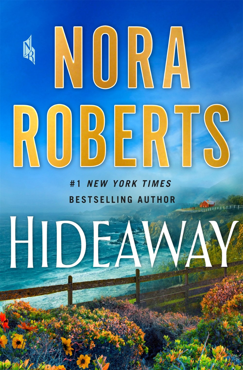 hideaway by nora roberts / a flower garden on a cliff over looking the ocean