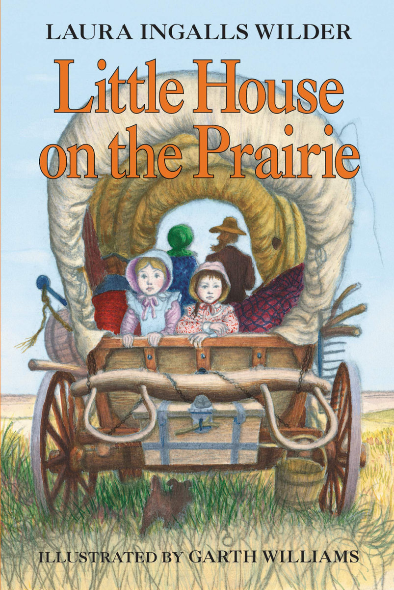 little house on the prairie cover / two young girls stare out the back of a covered wagon which rolls across the prairie