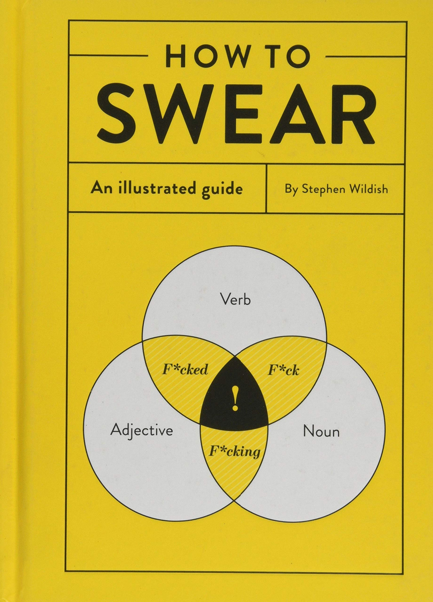 How to Swear: an illustrated guide